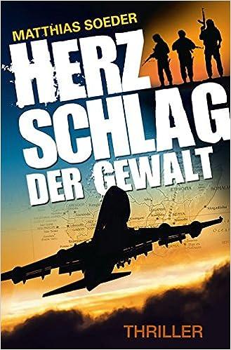 https://www.amazon.de/Herzschlag-Gewalt-Matthias-Soeder/dp/3000508767