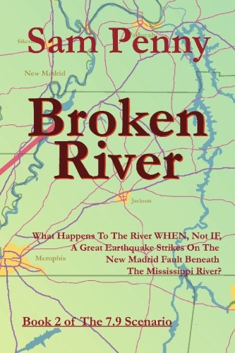 Broken River: Book 2 of The 7.9 Scenario PDF