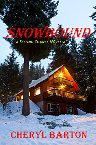 Snowbound In Madison >> Snowbound Second Chances Book 1 Kindle Edition By Cheryl Barton