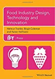 Food Industry Design, Technology and Innovation, , 1118733266