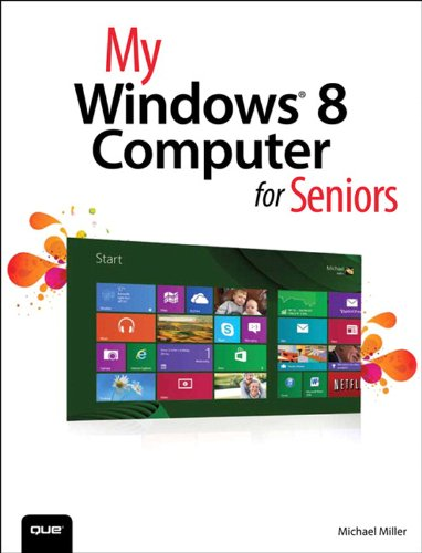 My Windows 8 Computer for Seniors (My...) PDF