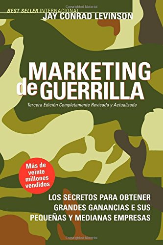Marketing de Guerrilla (Spanish Edition) [Jay Conrad Levinson - Steve Savage] (Tapa Blanda)