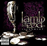 Sacrament (Explicit) by Lamb of God (2006-08-22)