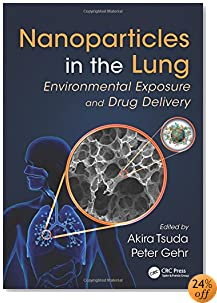 Nanoparticles in the Lung: Environmental Exposure and Drug Delivery