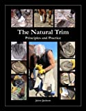 img - for The Natural Trim: Principles and Practice book / textbook / text book