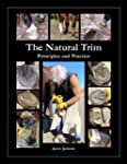The Natural Trim: Principles and Prac...