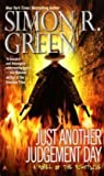 Just Another Judgement Day, Simon R. Green, 0441018122