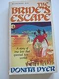The Bride's Escape, Danita Dyer, 0842348123