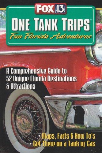FOX-TV'SOne Tank Trips, Fun Florida Adventures