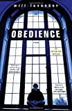 Obedience, Will Lavender, 030739638X
