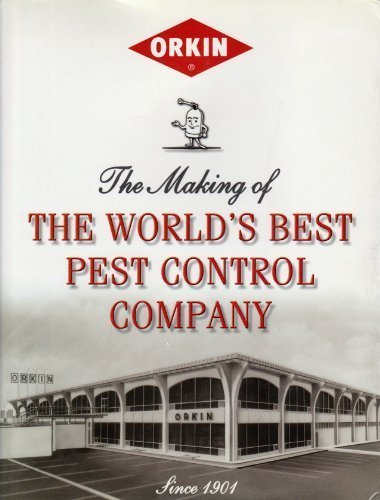 orkin-the-making-of-the-worlds-best-pest-control-company