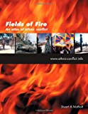 Fields of Fire, Stuart A. Notholt, 1906510474