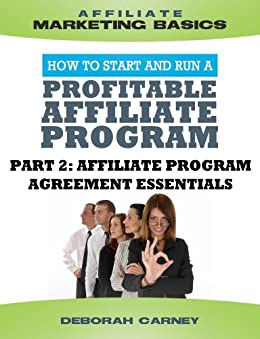Affiliate Program Agreement Essentials (Merchant ABCs Basics for Successful  Affiliate Marketing) by [Nagel, Eric, O'Hare, Vinny, Carney, Deborah]