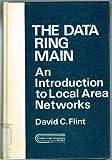 The Data Ring Main, David C. Flint, 047126251X