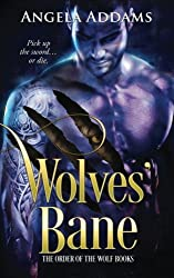 Wolves' Bane (The Order of the Wolf) (Volume 2)