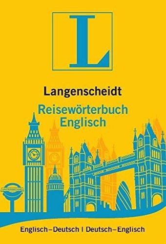 Langenscheidt Reisewörterbuch Englisch: Englisch-Deutsch/Deutsch-Englisch (Langenscheidt Reisewörterbücher)