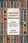 The Maximum Security Book Club: Readi...