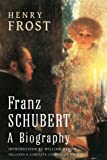img - for Franz Schubert: a Biography book / textbook / text book