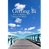 Getting Bi: Voices of Bisexuals Around the World