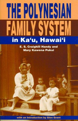 The Polynesian Family System in Ka'? Hawaii