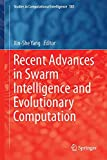 Recent Advances in Swarm Intelligence and Evolutionary Computation, , 3319138251