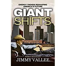 Giant Shifts - Energy Trends Reshaping America's Future