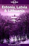 Estonia, Latvia, and Lithuania, Nicola Williams and Debra S. Herrmann, 1740591321