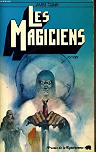 Les magiciens par James Edwin Gunn