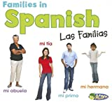 Families in Spanish: Las Familias (World Languages - Families) (Spanish Edition)