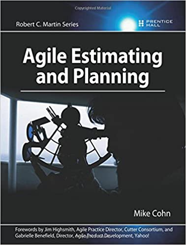 Agile Estimating And Planning Mike Cohn 9780131479418 Amazoncom
