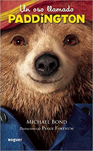 Un oso llamado Padington (Spanish Edition): Michael Bond: 9786070724114: Amazon.com: Books