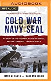 img - for Cold War Navy SEAL: My Story of Che Guevara, War in the Congo, and the Communist Threat in Africa book / textbook / text book