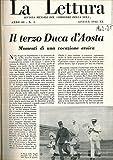 Il terzo Duca d'Aosta. Momenti di una vocazione eroica.