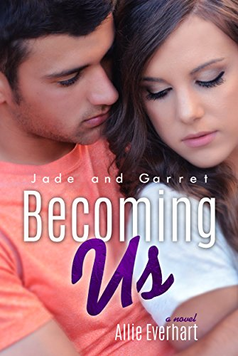 Becoming Us (The Jade Series Book -