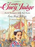Front cover for the book The escape of Oney Judge by Emily Arnold McCully