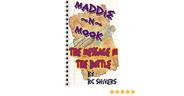 Amazon maddie n mook the message in the bottle ebook rc amazon maddie n mook the message in the bottle ebook rc shivers kindle store fandeluxe Epub