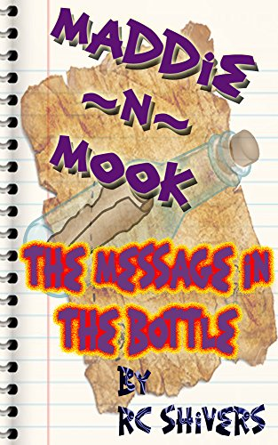 Amazon maddie n mook the message in the bottle ebook rc maddie n mook the message in the bottle by shivers rc fandeluxe Epub