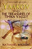 Yaakov and the Treasures of Timna Valley (Peretz Family Adventures)
