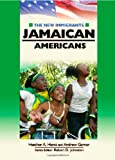 img - for Jamaican Americans (New Immigrants (Chelsea House)) book / textbook / text book