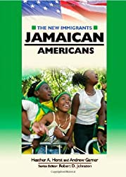 Jamaican Americans (New Immigrants (Chelsea House))
