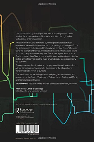 Sound Moves: iPod Culture and Urban Experience (International Library of Sociology) by Routledge