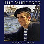 The Murderer | Perceval Gibbon