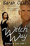 Witch Way (Holidays in Lake Point 4)