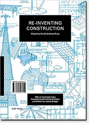 Re-Inventing Construction