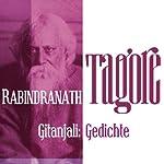Gitanjali: Gedichte | Rabindranath Tagore