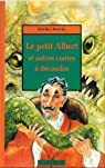 Le petit Albert et autres contes par Perrin (II)