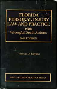 Florida Personal Injury Law and Practice with Wrongful