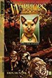 Warriors: Tigerstar and Sasha #1: Into the Woods by Hunter, Erin (2010) Paperback