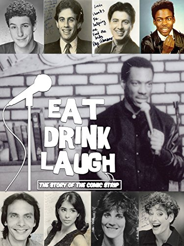 Eat Drink Laugh: The Story of The Comic Strip (New York Best Strip Club)