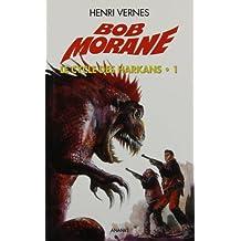 Bob Morane Le Cycle Des Harkans.1